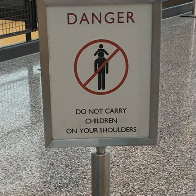 No Children Riding Shoulders Permitted