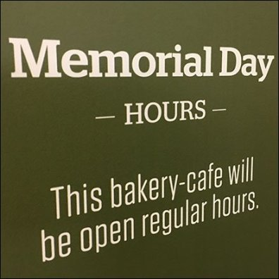 Memorial Day Hours For Bakery-Cafe