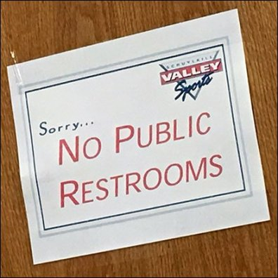 Sorry, No Public Restrooms Available Sign