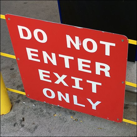 Do Not Enter, Exit Only Directive