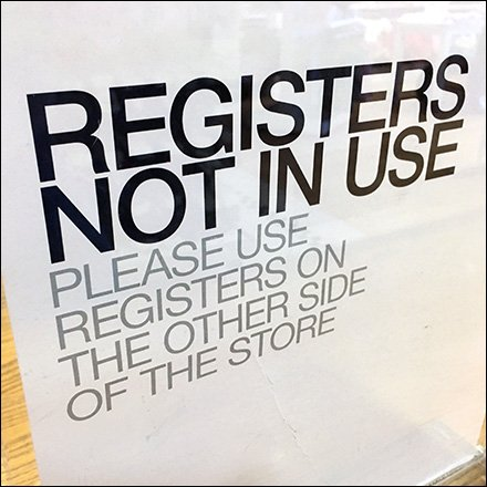 Register Not In Use Try Other Side of Store