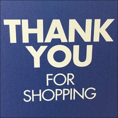 Thank You For Shopping Sign Finale