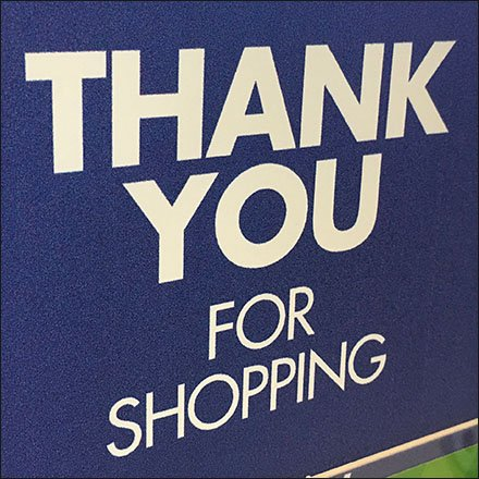 Customer Appreciation and Thank You - Thank You For Shopping Sign Finale