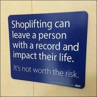 Go-Straight-To-Jail Shoplifter Warning