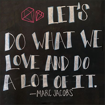 Do What We Love Marc Jacobs Branding