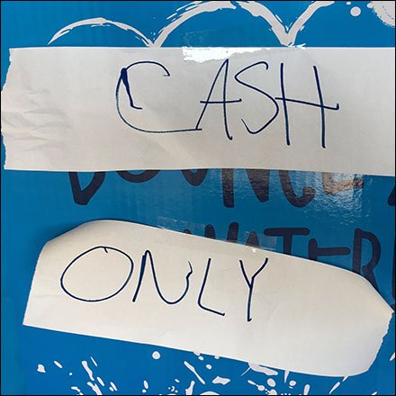 Hasty Cash Only Payment Requirement