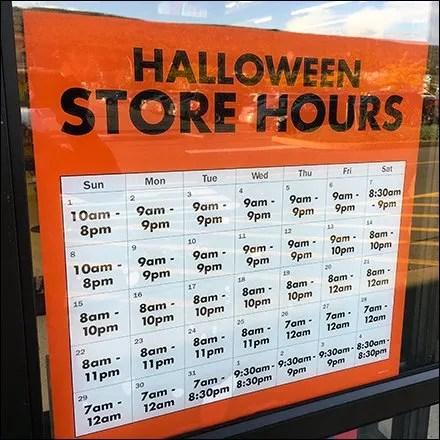 Halloween Fixtures and Halloween Merchandising - Halloween Store Hours Posted at the Door