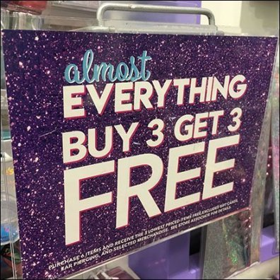 Almost Everything BOGO, Buy 3 Get 3 Free Sign Arm