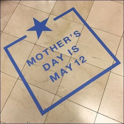Mother's Day Floor Graphic Undefined