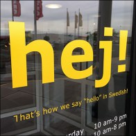 Hej Welcoming Hello in Swedish at IKEA