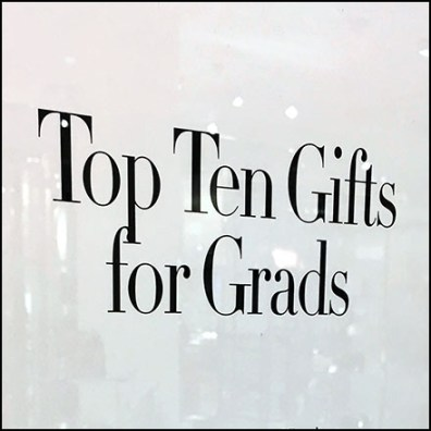 Top Ten Gifts For Grads Signage Feature
