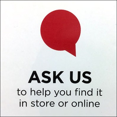 Ask-to-Find-More-Online In-Store Sign