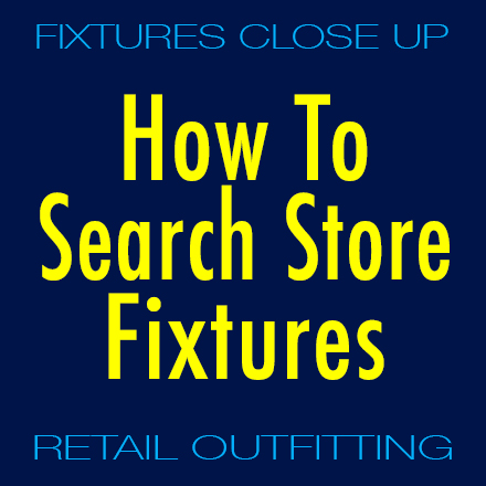 How To Search Store Fixtures