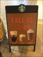 Starbucks Fall-Is-On A-Frame Sidewalk Sign