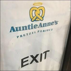 Auntie-Anne's Pretzel Queue Exit Sign