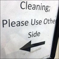 Closed for Cleaning, Use Other Side Sign