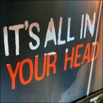 It's-All-In-Your-Head Table-Top Sign
