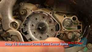 Step 13: Remove Crank Case Cover Bolts