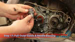 Step 17: Oull Outer Guide & Needle Bearing