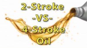 2-stroke vs 4-stroke oil