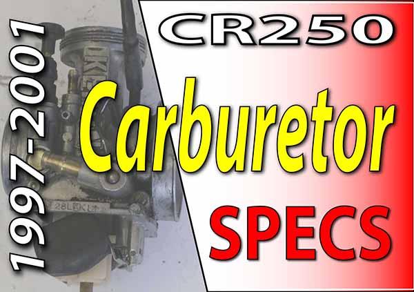 1997-2001 honda cr250 carburetor specifications
