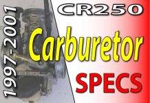 1997 -2001 Honda CR250 - Service Specifications - Carburetor Specifications