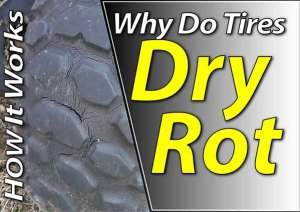 Why Do Tires Dry Rot Featured Image