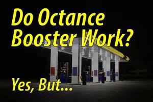 Do Octane Booster Work