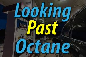Looking Past Octane - High Ratings Don't Always Mean High Performance - Featured