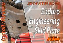 2014 KTM 300 XC-W - Enduro Engineering Skid Plate Install And Review - Featured-20