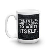 """15oz. """"Future"""" Mug"""