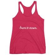 """""""Burn It Down"""" Women's tank top"""
