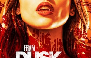From Dusk Till Dawn TV Series Trailer and Poster