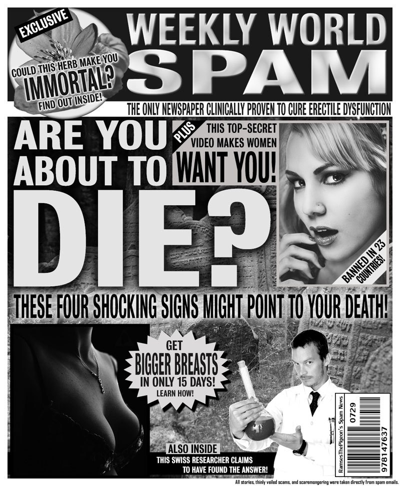 Turning Spam Headlines Into Tabloid Covers