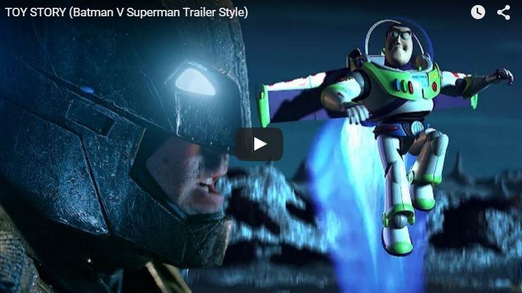 TOY STORY / BATMAN V SUPERMAN Mashup Trailer