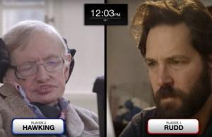 Paul Rudd and Stephen Hawking