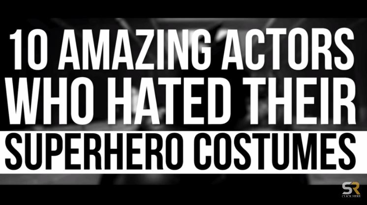 Actors Who Hated Their Superhero Costumes
