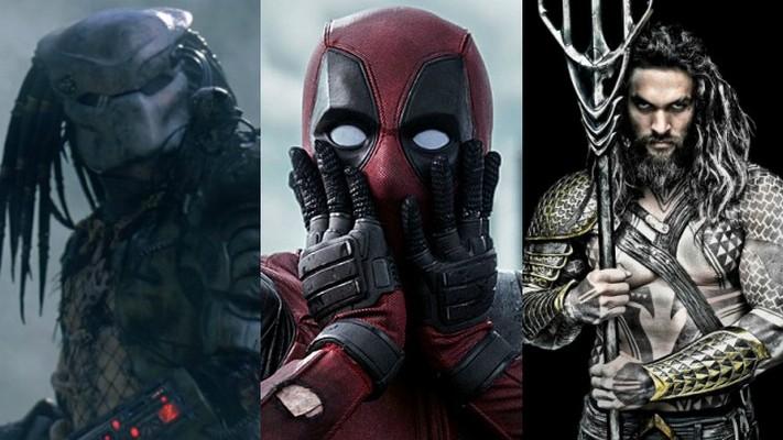Deadpool 2, The Predator, and Aquaman