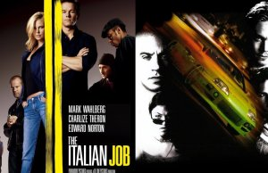 THE ITALIAN JOB and FAST AND THE FURIOUS