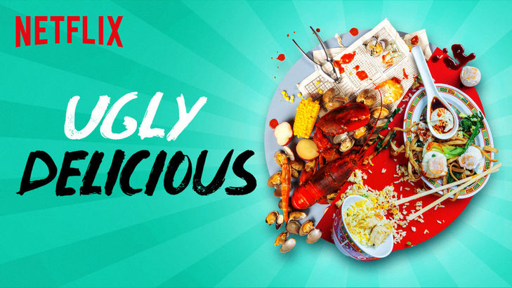 Ugly Delicious (Netflix)