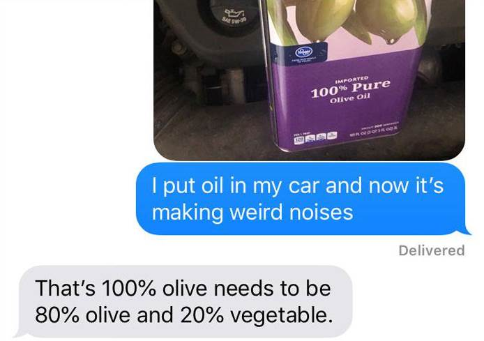 Dads That They Put Olive Oil In Their Car