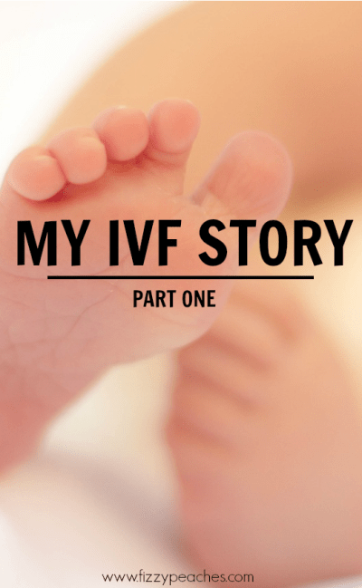 My IVF Story - Part 1