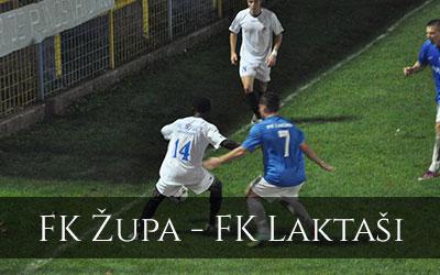 FK Župa - FK Laktaši
