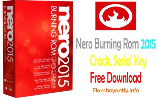 Nero Burning Rom 2015 Crack, Serial Key Free Download