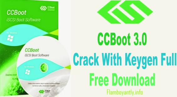CCBoot 3.0 Crack With Keygen Full Free Download