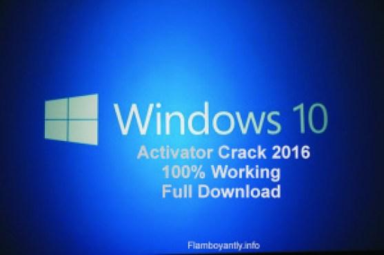 Windows 10 Activator Crack 2016 100% Working Full Download