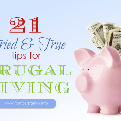 21 Tried and True Tips for Frugal Living