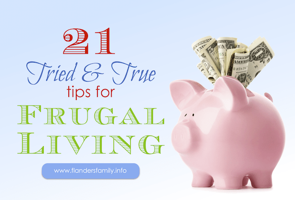 21 tips for frugal living