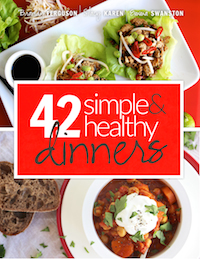 42 Simple and Healthy Dinners