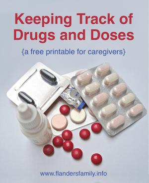 Keeping Track of Medications {Free Printable} | Flanders Family ...